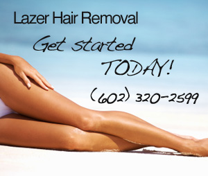 Lazer Hair Removal Get Started Today! (602) 320-2599